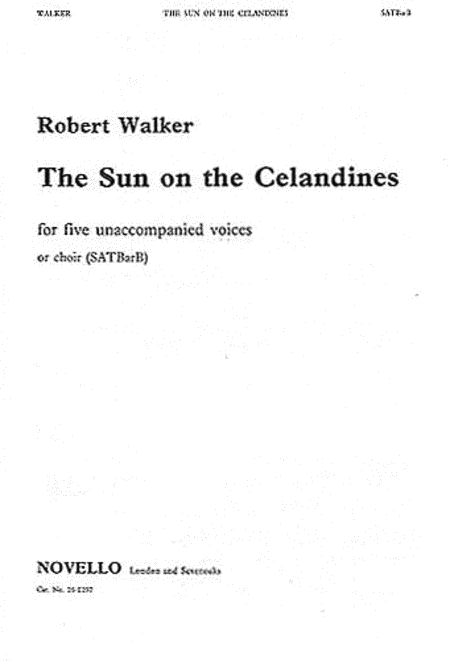 Robert Walker: Sun On The Celandines