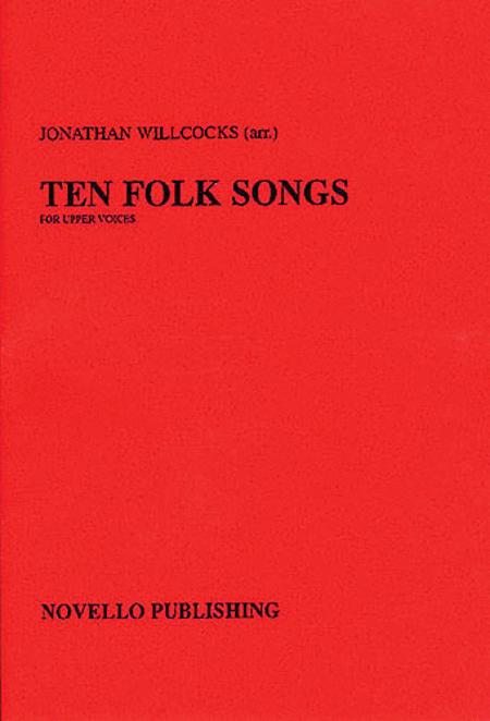 Ten Folk Songs