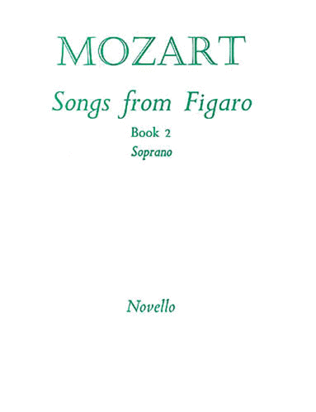 W.A. Mozart: Songs From Figaro Book 2 (Soprano)
