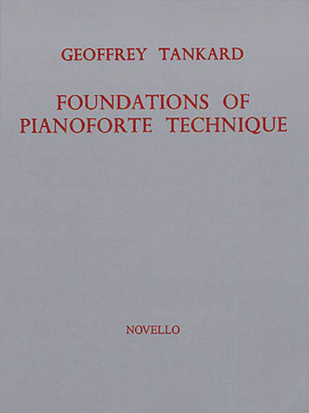 Foundations of Pianoforte Technique