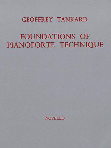 Foundations of Pianoforte Technique