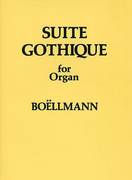 Leon Boellmann: Suite Gothique For Organ Op.25