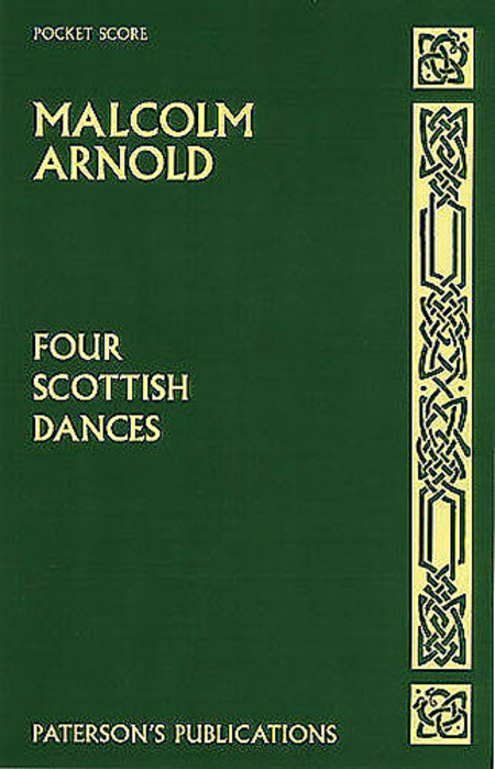 Malcolm Arnold: Four Scottish Dances (Miniature Score)