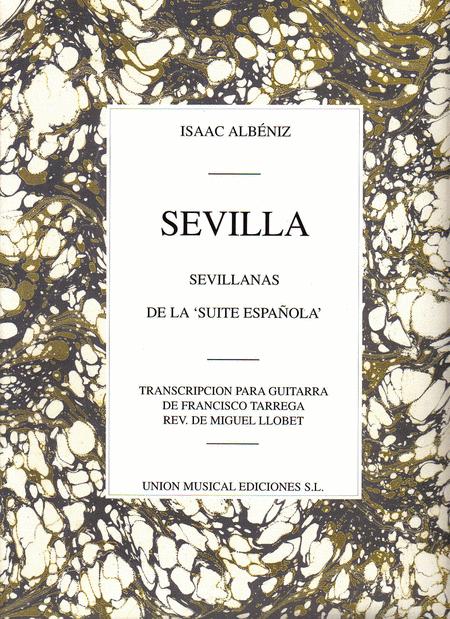 Isaac Albeniz: Sevilla, Sevillanas (Suite Espanola Op.47) (Guitar)