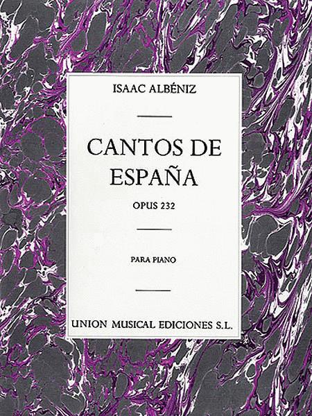Cantos De Espana Op. 232 Complete