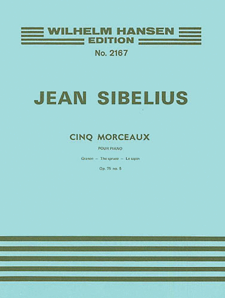 The Spruce (Five Pieces), Op. 75, No. 5