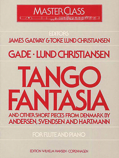 Tango Fantasia and Other Short Pieces for Flute and Piano