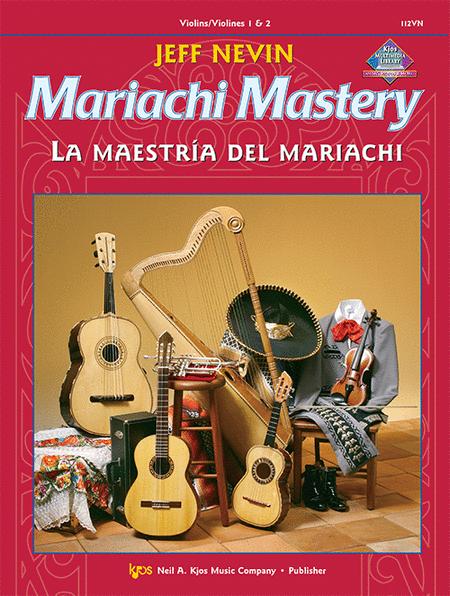 Mariachi Mastery - Violin/Violines 1 & 2