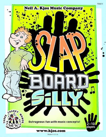 Slap Board Silly