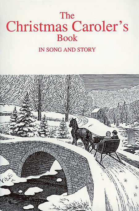 The Christmas Carolers' Book in Song & Story