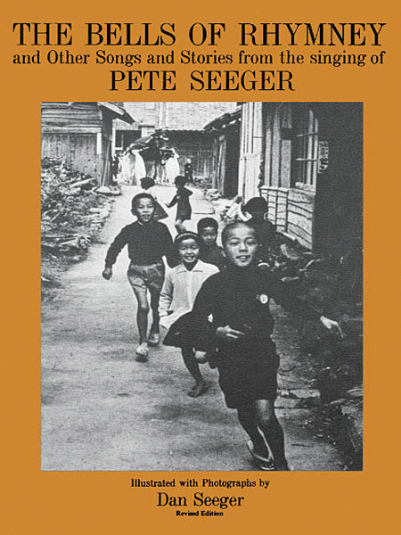 The Bells of Rhymney and Other Songs and Stories from Pete Seeger