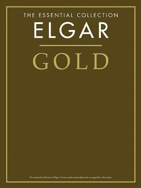 Elgar Gold - The Essential Collection