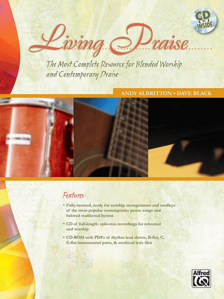 Living Praise (A Complete Resource for Blended Worship and Contemporary Praise)