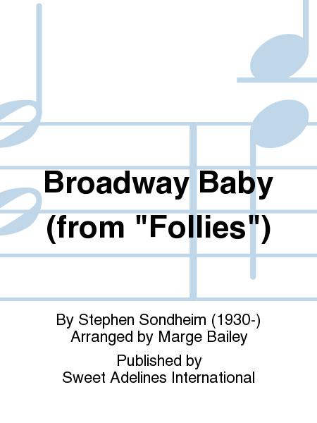 Broadway Baby (from