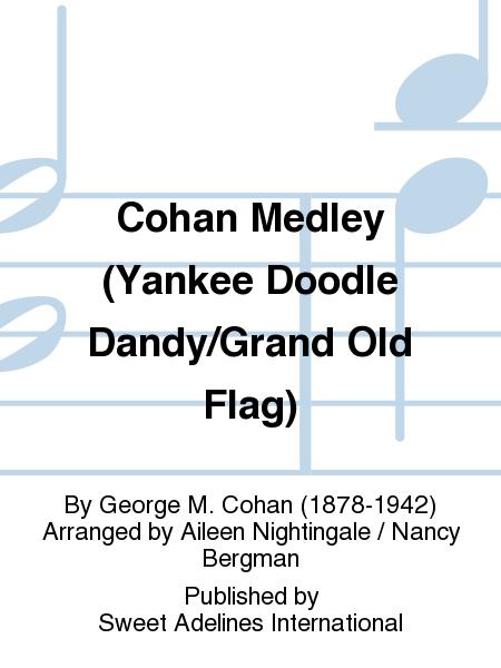 Cohan Medley (Yankee Doodle Dandy/Grand Old Flag)