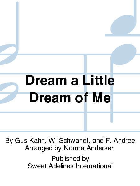 Dream a Little Dream of Me