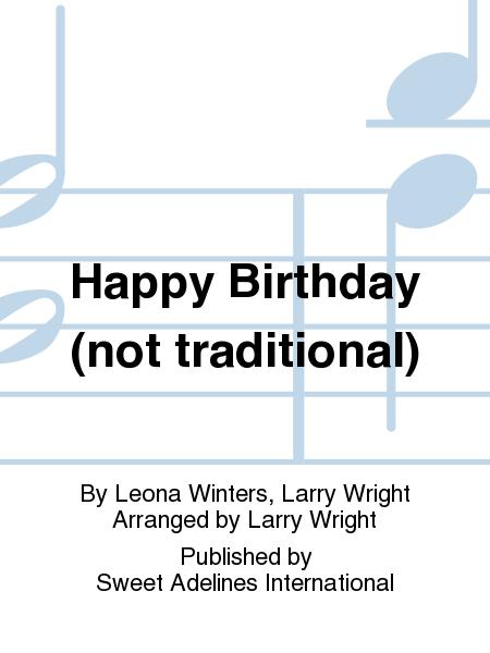 Happy Birthday (not traditional)
