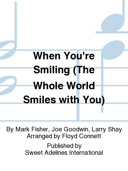 When You're Smiling (The Whole World Smiles with You)