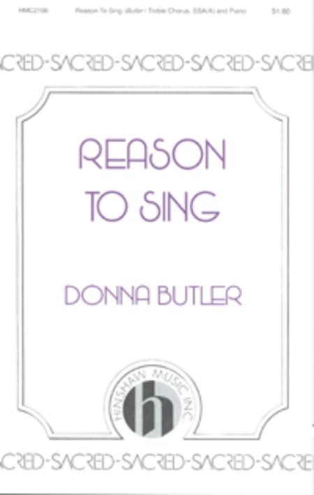 Reason to Sing