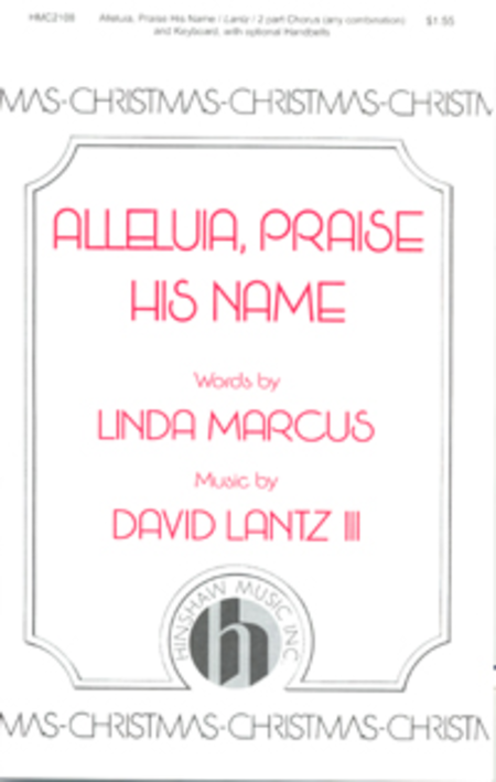 Alleluia, Praise His Name