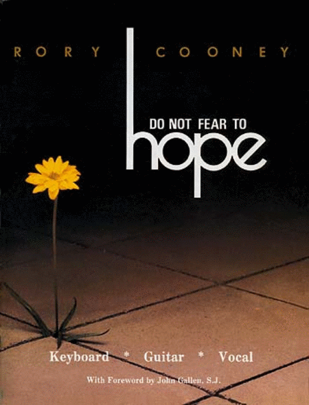 Do Not Fear to Hope