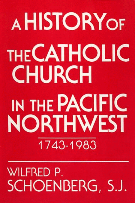 History of Catholic Church in Pacific NW
