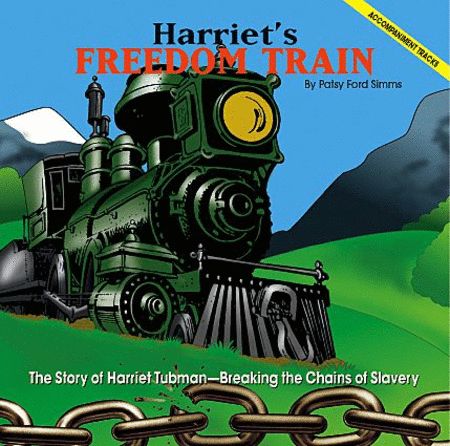 Harriet's Freedom Train - Soundtrax CD (CD only)