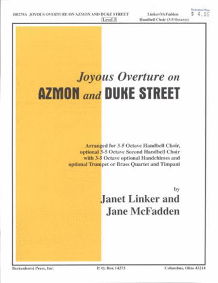 Joyous Overture on Azmon and Duke St