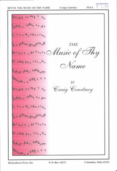 The Music of Thy Name