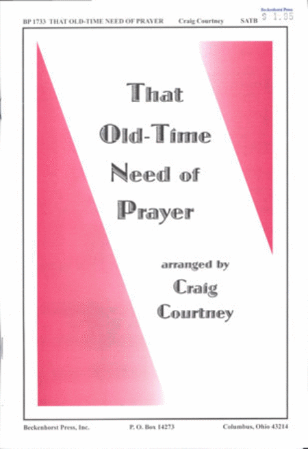 That Old-Time Need of Prayer