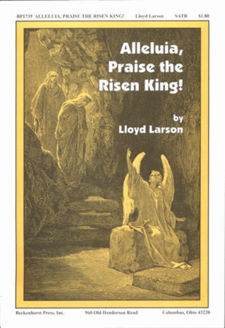 Alleluia, Praise the Risen King!