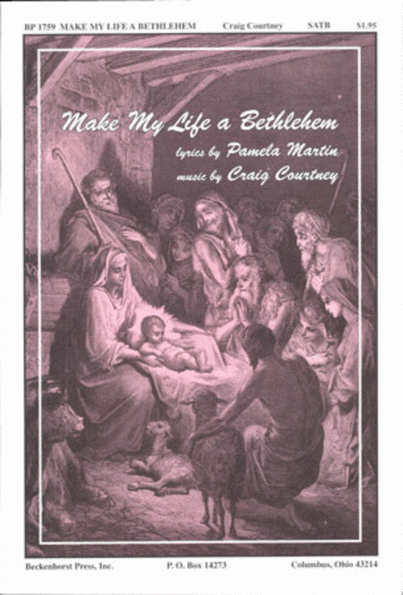 Make My Life a Bethlehem