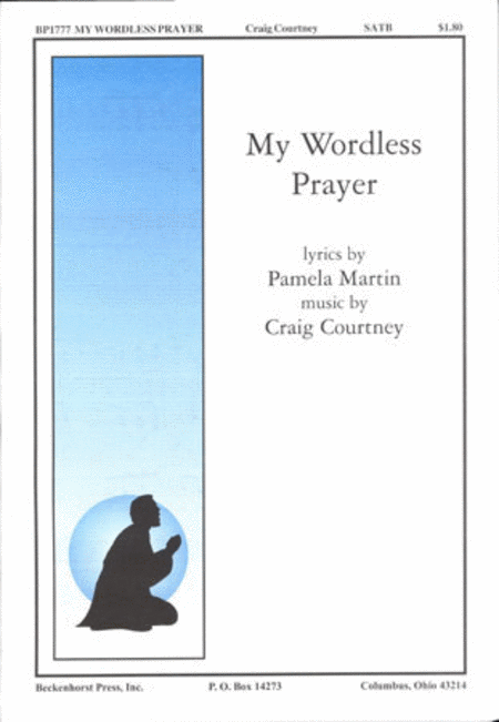 My Wordless Prayer