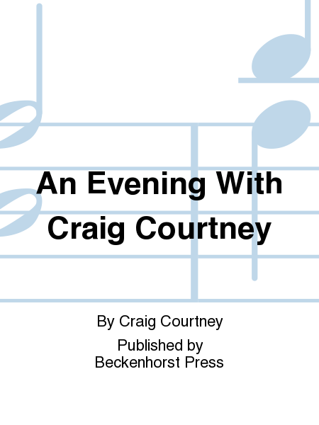 An Evening With Craig Courtney