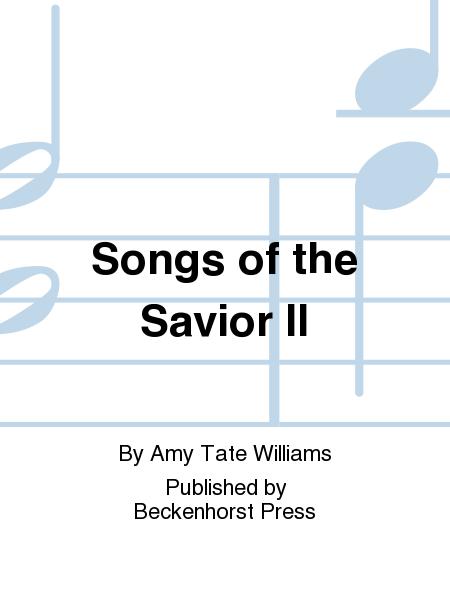 Songs of the Savior II
