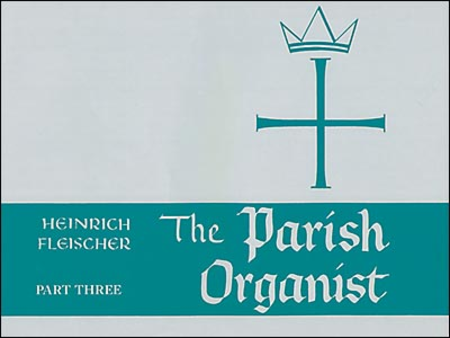 The Parish Organist, Part III: Tunes N-V
