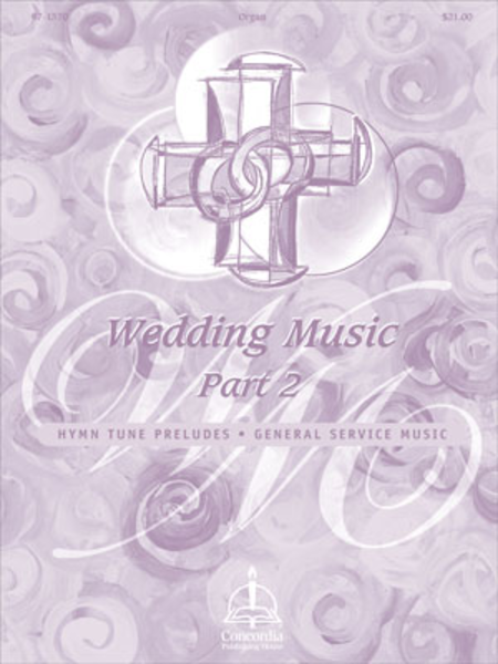Wedding Music, Part II: Hymn Tune Preludes