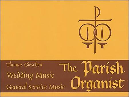 The Parish Organist, Part IX: Wedding