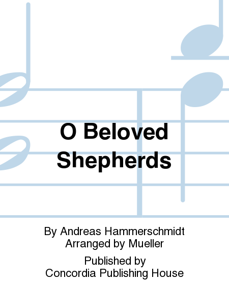 O Beloved Shepherds