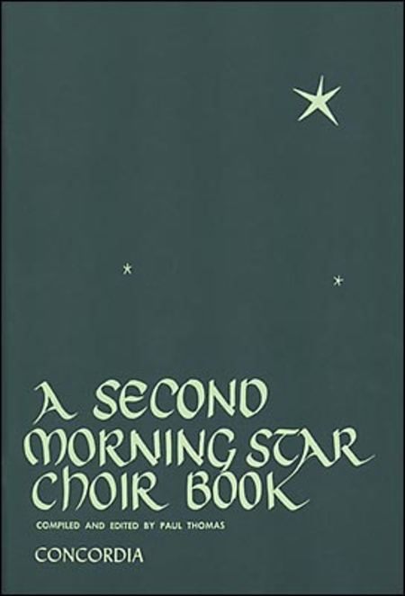 A Second Morning Star Choir Book