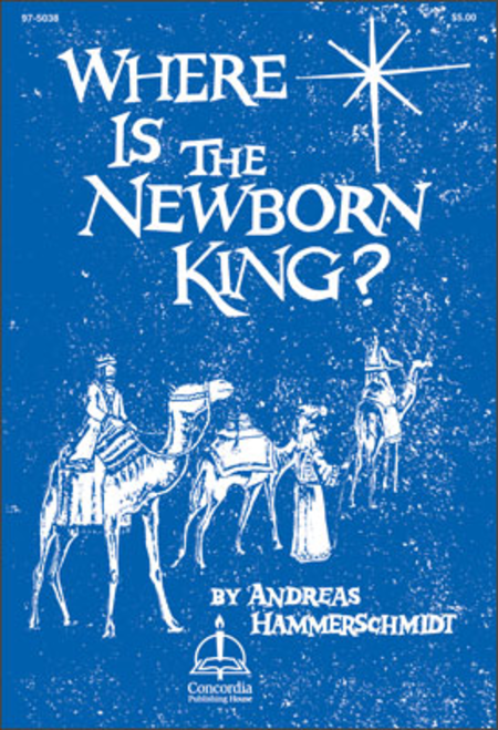Where Is The Newborn King?