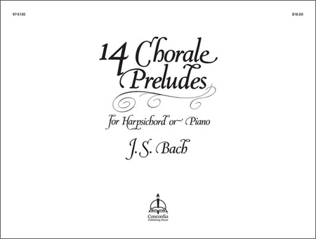 Fourteen Chorale Preludes For Organ Or Harpsichord