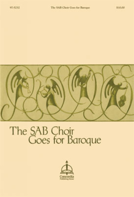 The SAB Choir Goes for Baroque