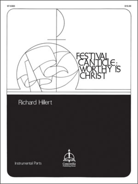 Festival Canticle: Worthy Is Christ