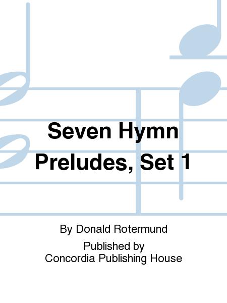 Seven Hymn Preludes, Set 1