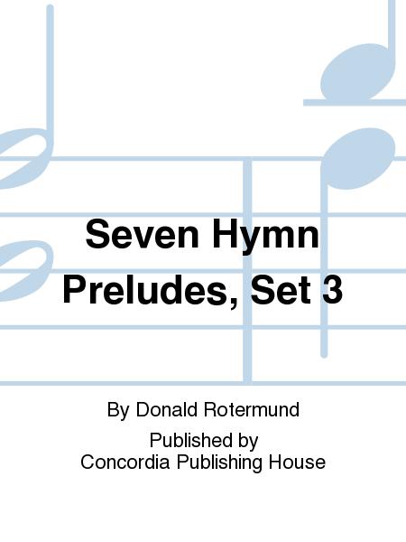 Seven Hymn Preludes, Set 3