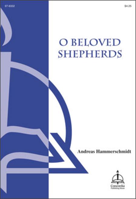 O Beloved Shepherds