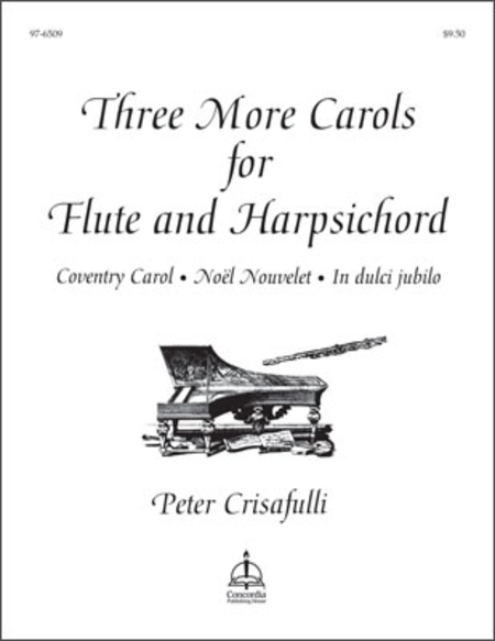 Three More Carols For Flute And Harpsichord
