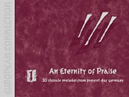 European Connection, Volume 1: An Eternity Of Praise