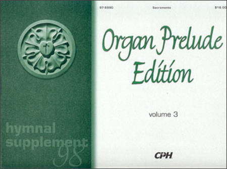 Hymnal Supplement 98: Organ Prelude Edition, Volume 3